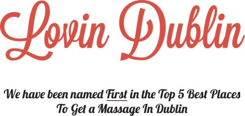 Lovin Dublin Top Massage in Dublin Award