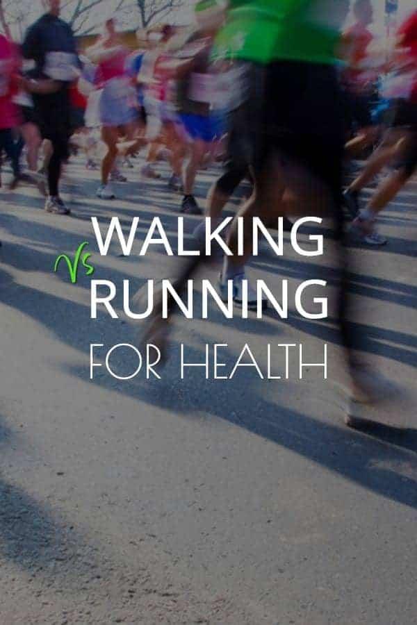 health benefits of walking vs running